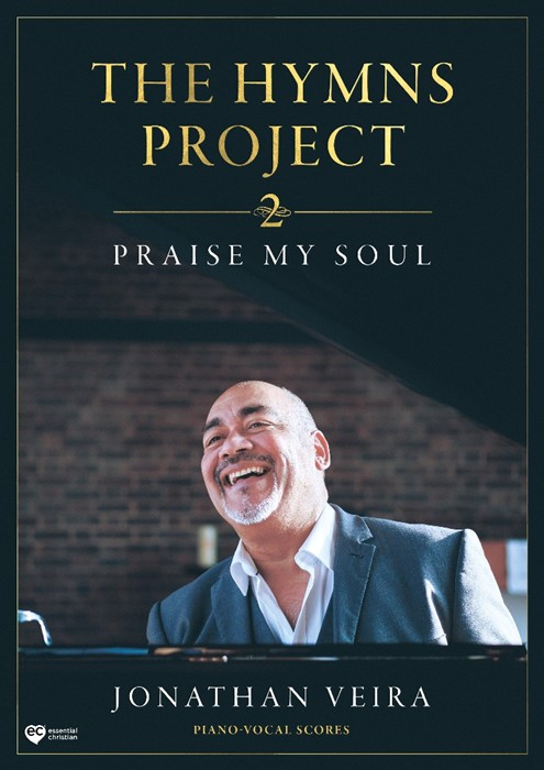 Hymns Project 2: Praise My Soul Piano-Vocal Scores (Paperback)