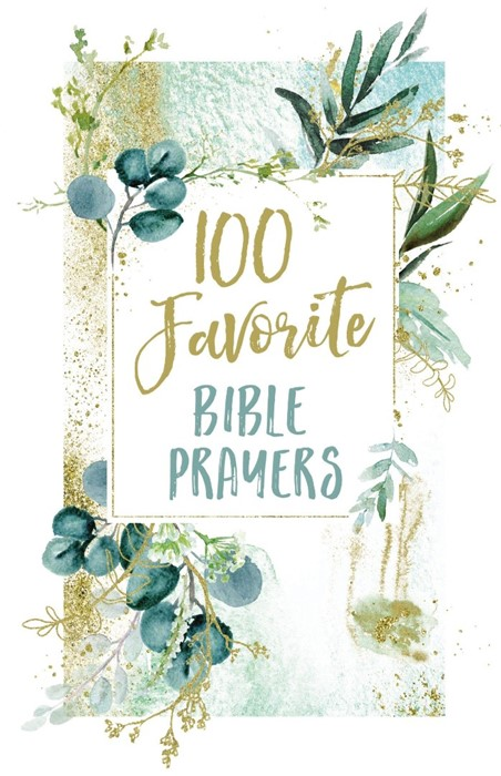 100 Favorite Bible Prayers (Hard Cover)