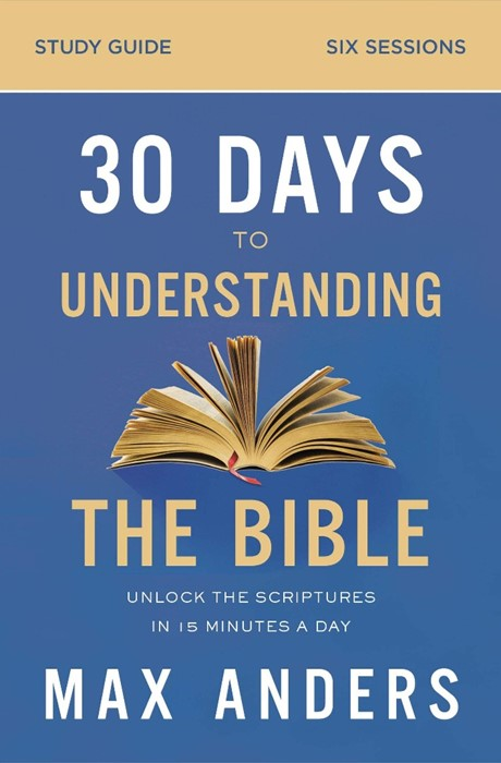 30 Days to Understanding the Bible Study Guide (Paperback)