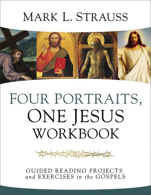 Four Portraits, One Jesus Workbook (Paperback)