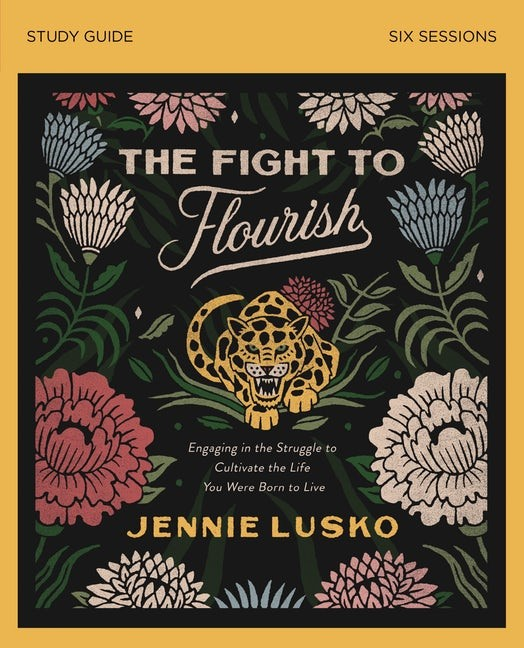 The Fight to Flourish Study Guide (Paperback)