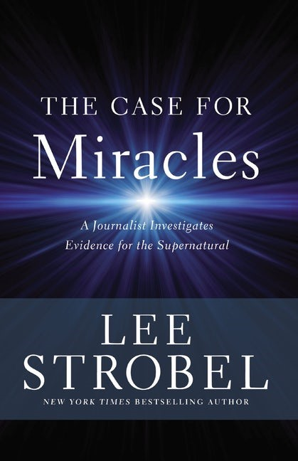 The Case for Miracles (Paperback)