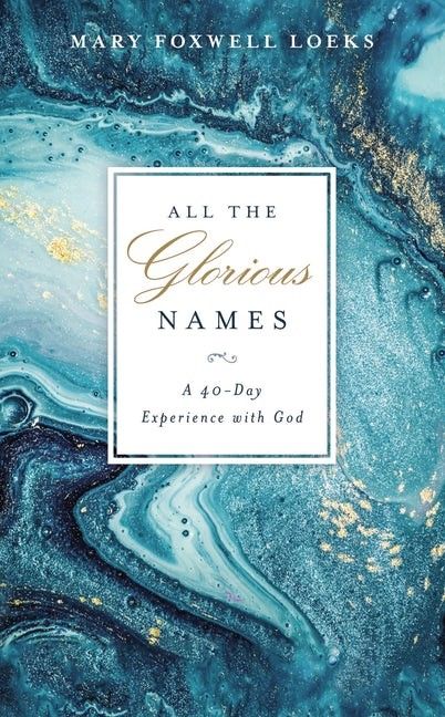 All the Glorious Names (Hard Cover)