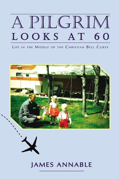 Pilgrim Looks at 60, A (Paperback)
