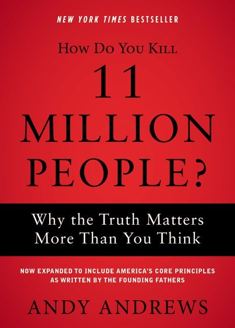 How Do You Kill 11 Million People? (Paperback)