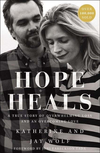Hope Heals (Paperback)