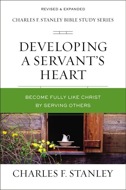 Developing a Servant's Heart (Paperback)