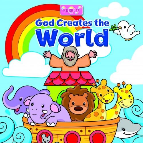Bubbles: God Created the World (Bath Book)