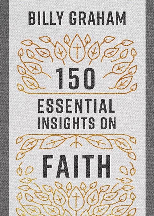 150 Essential Insights on Faith (Paperback)