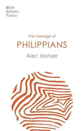 BST The Message of Philippians (Paperback)