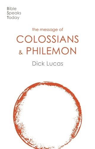BST The Message of Colossians and Philemon (Paperback)
