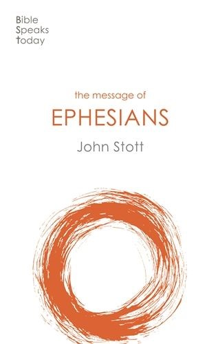 BST The Message of Ephesians (Paperback)