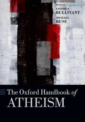 The Oxford Handbook of Atheism (Paperback)