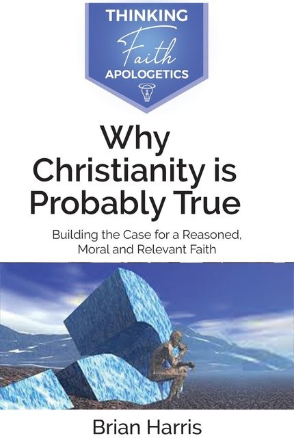Why Christianity is Probaby True (Paperback)