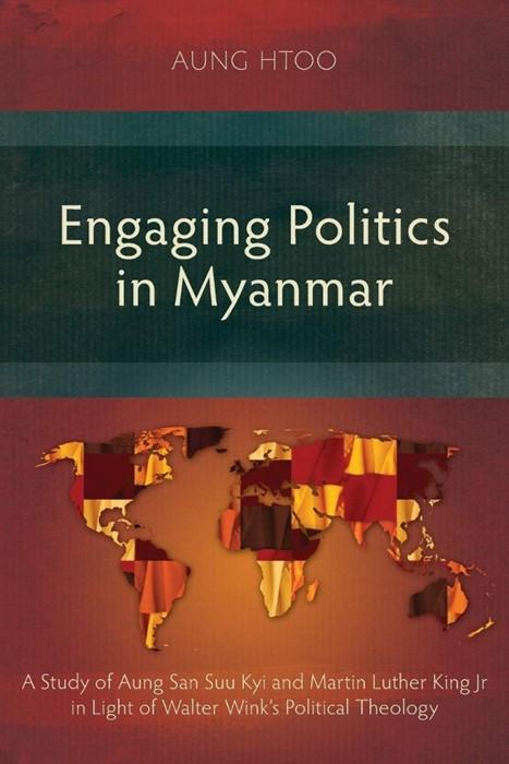 Engaging Politics in Myanmar (Paperback)