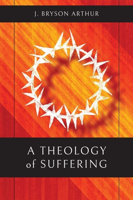 Theology of Suffering, A (Paperback)