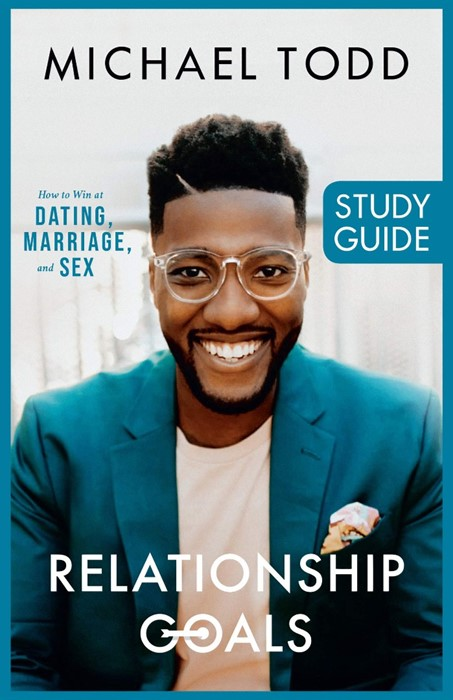 Relationship Goals Study Guide (Paperback)