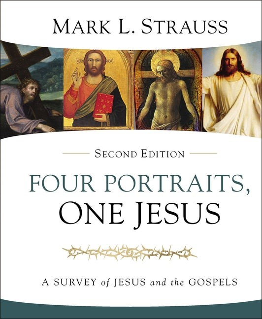 Four Portraits, One Jesus, Second Edition (Hard Cover)