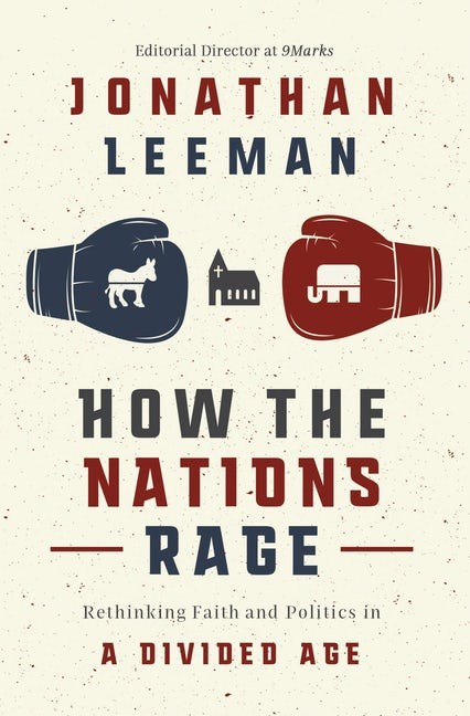 How the Nations Rage (Paperback)