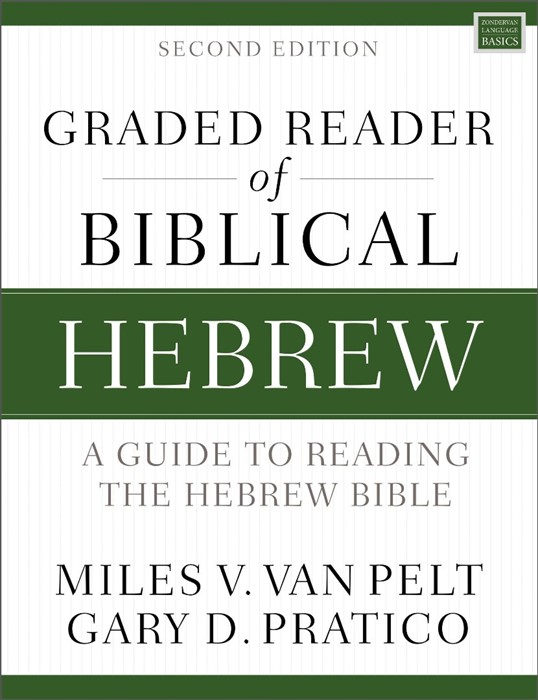 Graded Reader of Biblical Hebrew, Second Edition (Paperback)