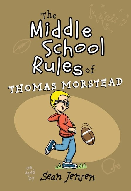 The Middle School Rules of Thomas Morstead (Paperback)