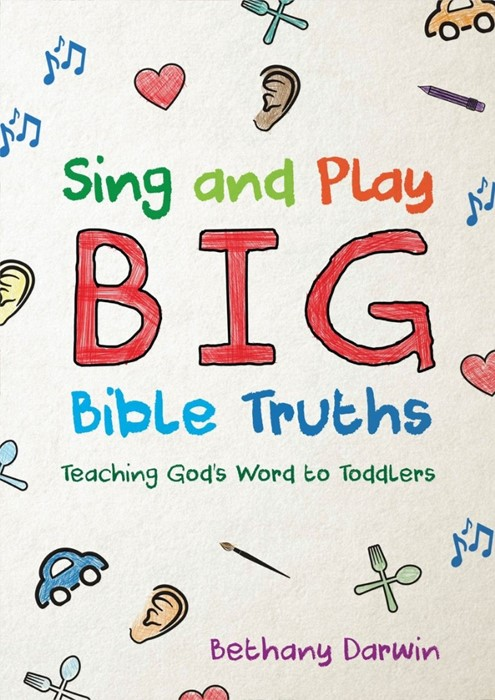 Sing and Play Big Bible Truths (Paperback)