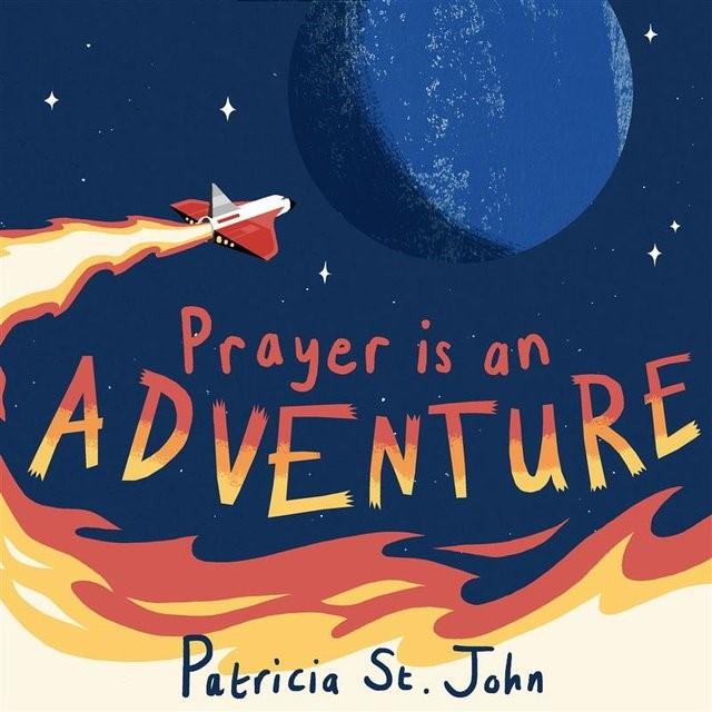 Prayer is an Adventure (Hard Cover)