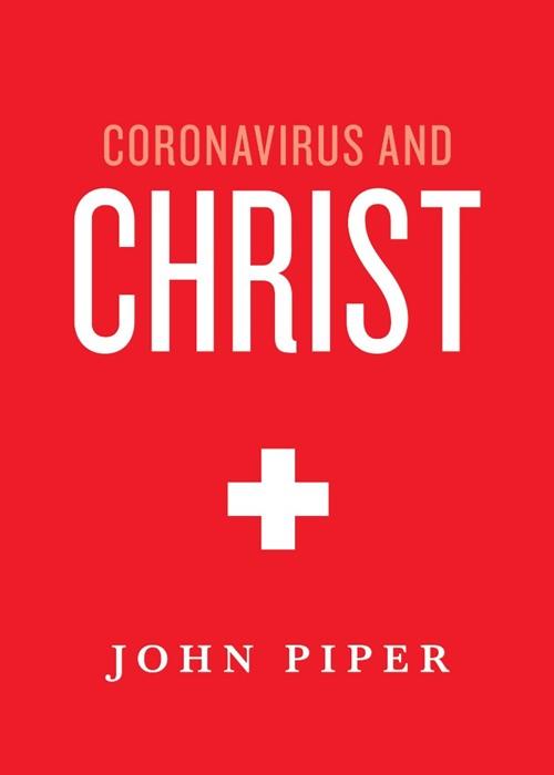 Coronavirus and Christ (Paperback)