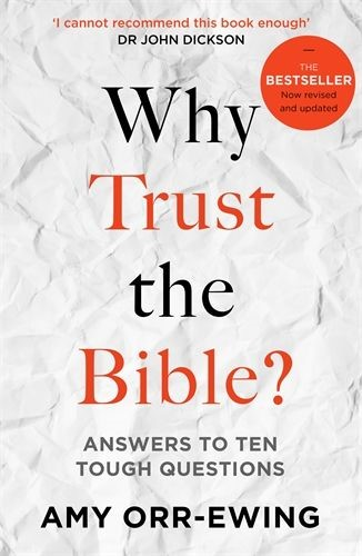 Why Trust the Bible? Revised and Updated Edition (Paperback)