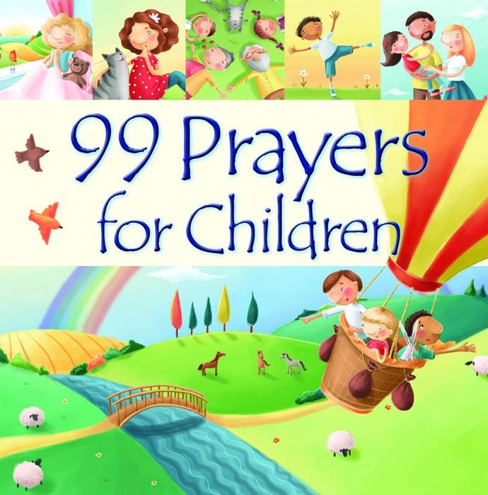 99 Prayers for Children (Hard Cover)