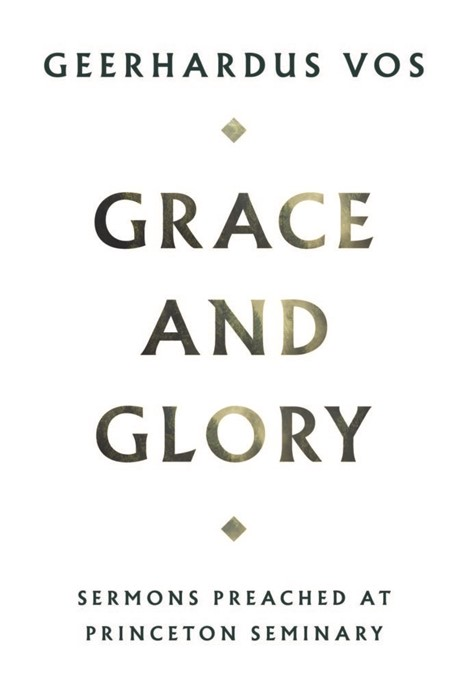 Grace and Glory (Cloth-Bound)