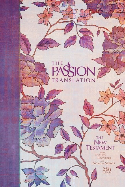 Passion Translation New Testament 2020 Edition, Peony (Hard Cover)