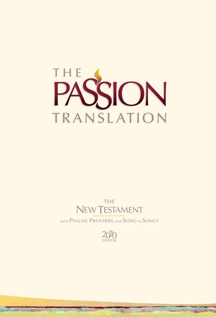 Passion Translation New Testament 2020 Edition, Ivory (Hard Cover)