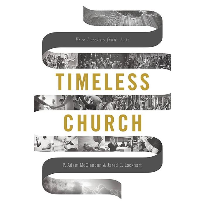 Timeless Church (Paperback)