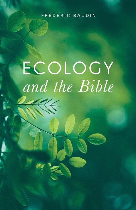 Ecology and the Bible (Paperback)
