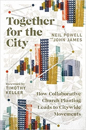 Together for the City (Paperback)