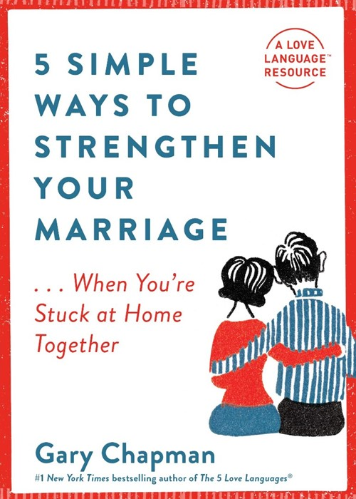 5 Simple Ways to Strengthen Your Marriage (Paperback)