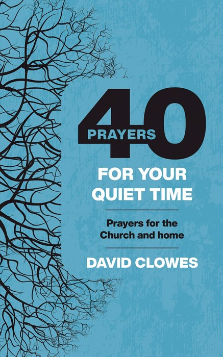 40 Prayers for Your Quiet Time (Paperback)