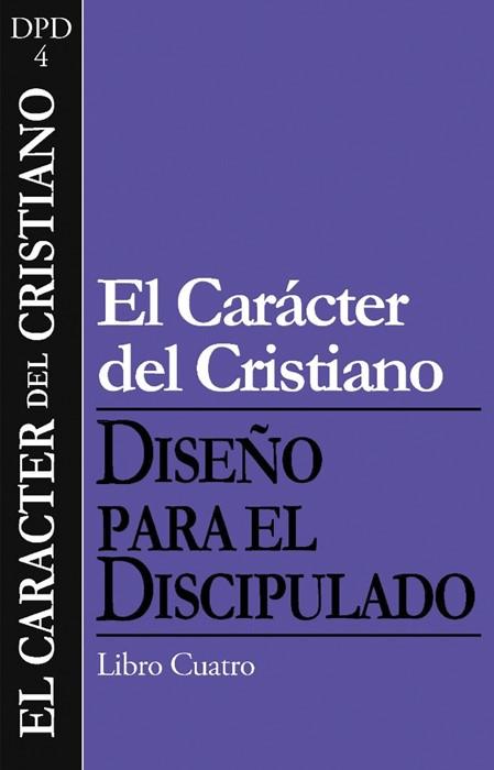 El Caracter Del Cristiano (Pamphlet)