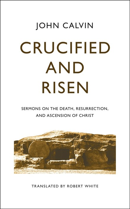 Crucified and Risen (Cloth-Bound)