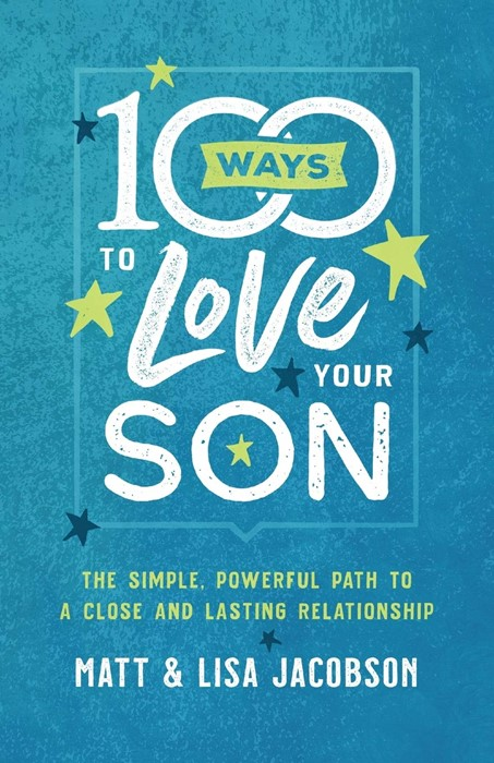 100 Ways to Love Your Son (Paperback)