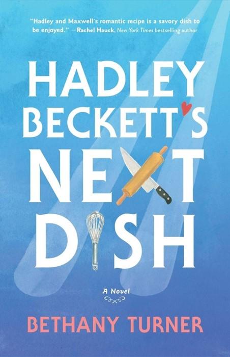 Hadley Beckett's Next Dish (Paperback)