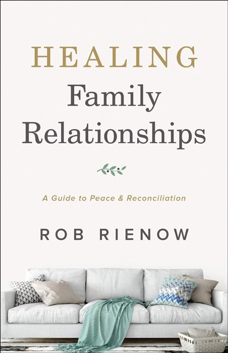 Healing Family Relationships (Paperback)