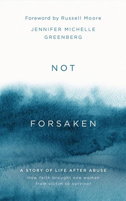 Not Forsaken (Hard Cover)