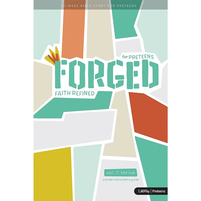 Forged: Faith Refined, Volume 7 Preteen Discipleship Guide (Paperback)
