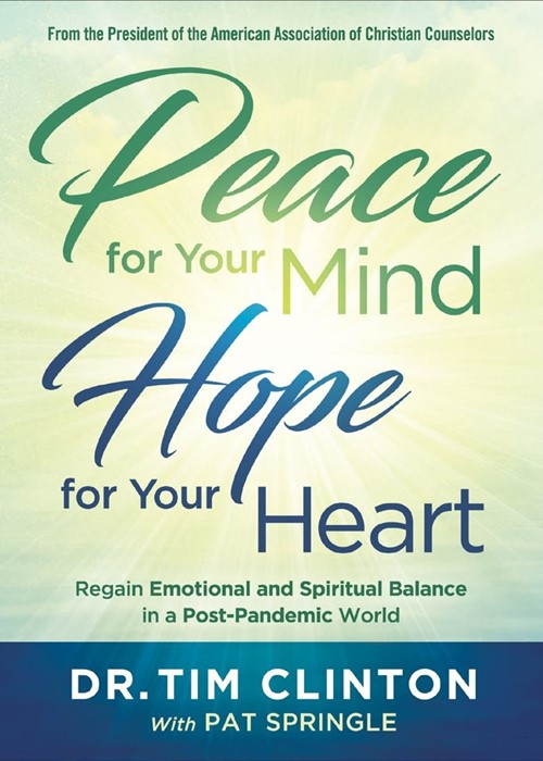 Peace for Your Mind, Hope for Your Heart (Paperback)