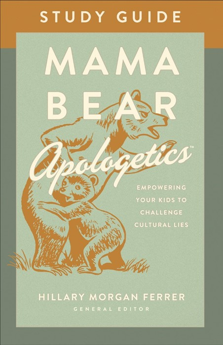 Mama Bear Apologetics™ Study Guide (Paperback)