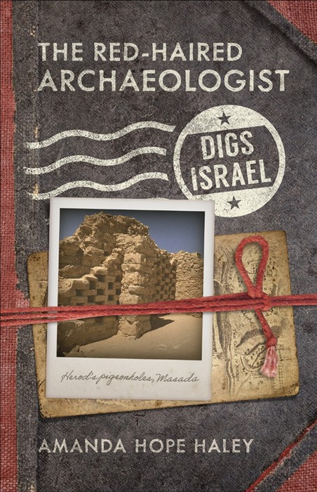The Red-Haired Archaeologist Digs Israel (Paperback)