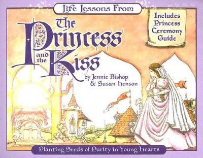 Life Lessons from The Princess and the Kiss (Paperback)