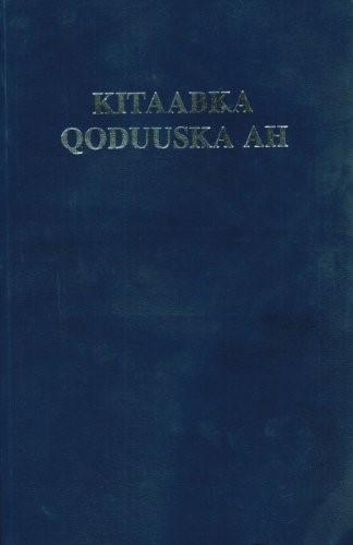 Kitaabka Qoduuska Ah (Somali Bible) (Paperback)